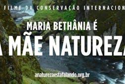 Maria Bethânia é a Mãe Natureza