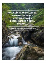 https://ciorg.imgix.net/images/default-source/publication-preview-images/guide-to-including-nature-in-ndcs_spanish-cover?&auto=compress&auto=format&fit=crop